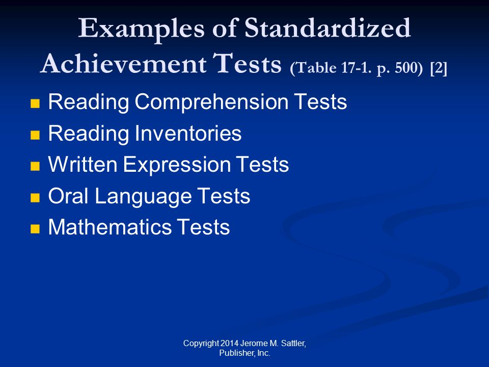 Examples of Standardized Achievement Tests (Table 17-1. p. 500) [2]